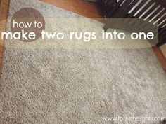 DIY area rug: how to make two rugs into one