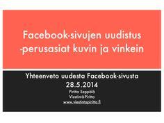Facebook-sivun uudistus - vinkit toukokuussa 2014 by Piritta Seppälä via slideshare