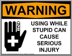 A Funny Warning Sign will definitely bring laughter to anyone that reads it. Obeying it. Funny Warning Signs, Funny Road Signs, Funny Sign Fails, Funny Memes, Hilarious, Jokes About Men, Deadpool Funny, Mechanic Humor, Dumb People