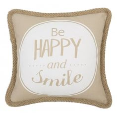 """Cojines con Frases. Cojín con frase """"Be happy and smile"""". Modelo """"Textura 15"""""""
