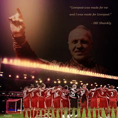 Bill Shankly Liverpool my hero Liverpool Fc, Liverpool Legends, Liverpool History, Liverpool Football Club, Liverpool You'll Never Walk Alone, Bill Shankly, Rugby Players, Have Time, Inspirational Quotes