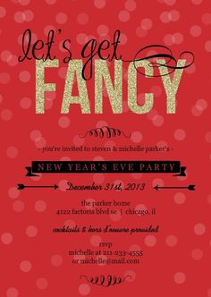easily customize this festive and fancy new year s party invitation design using the online editor all of our new years eve invitations design templates