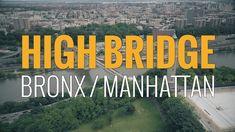 Above New York - High Bridge