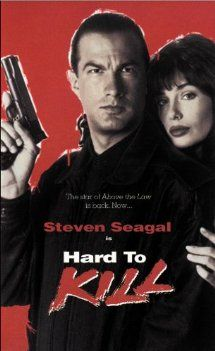 Hard to Kill: Steven Seagal