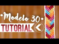 Modelo 30 / ♥︎ Pulseras de macramé