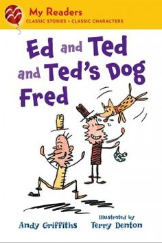 ER GRI. Ed, Ted's friend, does not get along well with Ted's dog, Fred, and when Fred bites Ed's head, trouble is spread.