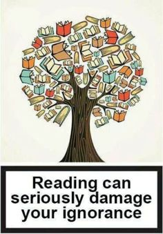 Reading Quote | Reading can seriously damage your ignorance  Mara Mascaro - Google+ #seems_legit #books #reading_quotes