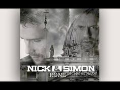 6. Nick & Simon - Rome (Official Lyric Video) - YouTube