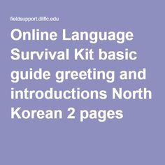 Online Language Survival Kit basic guide greeting and introductions North Korean 2 pages