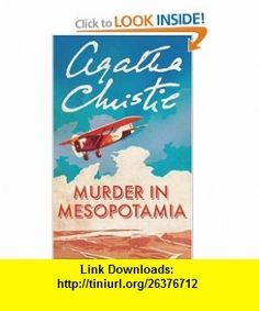 10 best ebook cheap images on pinterest april 19 baby books and murder in mesopotamia poirot 9780007113804 agatha christie isbn 10 fandeluxe Choice Image