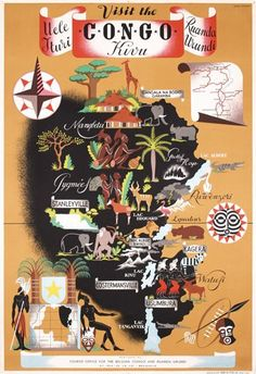 Great vintage poster for tourism in the Congo. It might not be safe or prectical, but I'll get there someday.