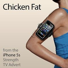"""Chicken Fat (From the """"iPhone 5s Strength"""" TV Advert) available to download"""