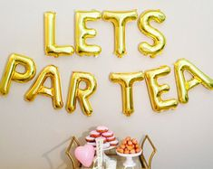 LETS PARTEA, Tea Party Letter Balloons, Tea Party Balloons, Its a Par Tea, Tea for Two Party, Tea Time, Time for Tea, Tea Party Banner, Tea