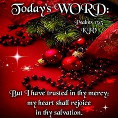 Psalm 13:5 (1611 KJV !!!!)