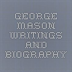 George Mason Writings and Biography