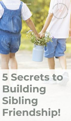 Family is everything! Do you want to encourage a strong and loving sibling relationship? Here are 5 secret ways to do this from a fellow mom and school psychologist. Help children create a lasting sibling bond. #siblinglove #parenting