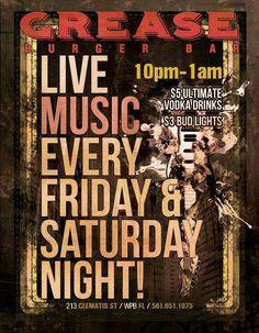 Live Music at Grease Burger Bar Friday and Saturday Night
