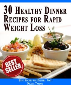 Free Kindle Book For A Limited Time : 30 Healthy Dinner Recipes for Rapid Weight Loss (Best Recipes for Dieters) - From the Best-Selling Author Nikole Taylor:Only for You, Here is a Selection of Delicious LOW FAT Dinner Recipes for RAPID Slimming...Who Told You That One Should Eat Disgusting Glop to Get Thinner? With This Book You Will Become Aware That Super Tasty and Low Calorie Dinner Can Make Your Dream About Fast Weight Loss a Reality.Don't Lose Your Chance and Join Thousands of Readers…