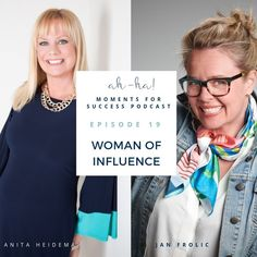 Ah-Ha Moment For Success Podcast- Jan Frolic VP Women of InfluenceSerial entrepreneur with passion for helping others.By CEO/Host Anita Heidema RichLifeBiz Rich Life, Co Founder, On Today, Success, Wisdom, In This Moment, Woman, Women