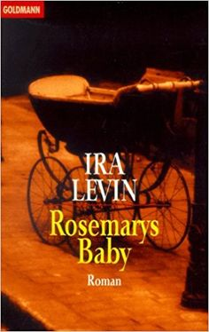 Nr. 10: Rosemarys Baby von Ira Levin Rosemary's Baby, Rose Marie, Neon Signs, Reading
