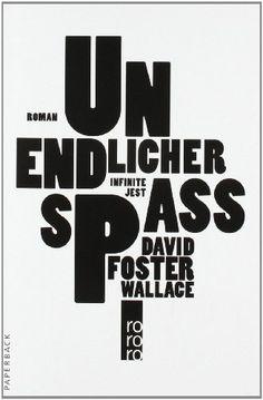 A book I have to read: Unendlicher Spaß von David Foster Wallace