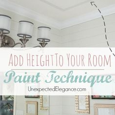 Add Height To Your Ceiling Using PAINT