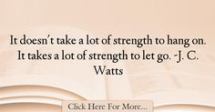 J. C. Watts Quotes About Strength - 64645