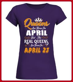 Real Queens are born on April 23 - Shirts für künstler (*Partner-Link)