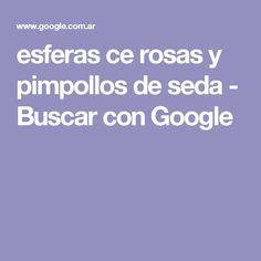 esferas ce rosas y pimpollos de seda - Buscar con Google