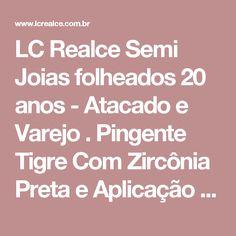 LC Realce Semi Joias folheados 20 anos - Atacado e Varejo . Pingente Tigre Com Zircônia Preta e Aplicação de Ródio Negro - 0303938