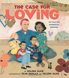 The Case for Loving: The Fight for Interracial Marriage by Selina Alko http://www.amazon.com/dp/0545478537/ref=cm_sw_r_pi_dp_l2WNub174075S
