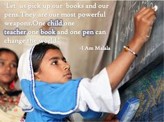 Who is Malala ? A girl who fought for her and the other girls` rights to education.Her words,her activism and her voice prevailed against all odds !
