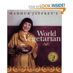 Madhur Jaffrey ~ World Vegetarian