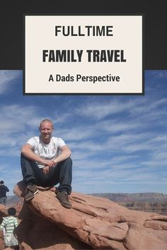 A dad's perspective of fulltime, family travel. After seeing my father die at the age of 56, it highlighted to me how fragile life can be, and how you never know what is around the corner.