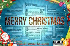 #EpicFireworks #Christmas - Merry Christmas in different languages :)