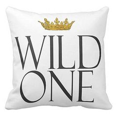 Pillow Cover Gold Crown Wild One Inspirational by JolieMarche