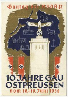 NSDAP Gautag 10 years of the Gau East Prussia propaganda PC ^ https://de.pinterest.com/lechevallierpat/ehemalige-deutsche-gebiete-im-osten-territoires-al/