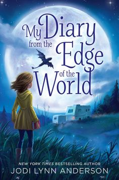 2016 Golden Gator nominee: My Diary from the Edge of the World by Jodi Lynn Anderson | SLJ Review