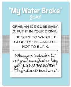 "Free printable game sheet for the popular ""My Water Broke"" baby shower game!"