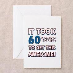 CafePress 60 Year Old birthday gift ideas Greeting Card
