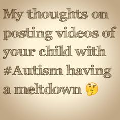 My thoughts on posting videos of your child with #Autism having a meltdown http://www.theautismdad.com/2015/09/22/my-thoughts-on-posting-videos-of-your-child-with-autism-having-a-meltdown/  Please Like, Share and visit our Sponsors  #Autism #Family #SPD #SpecialNeedsParenting #Aspergers #Parenting #Sensory #ADHD #Awareness #AutsimAwareness #RobGorski #TheAutismDad #AutismDad #Divorce #SingleParenting #AutismParenting