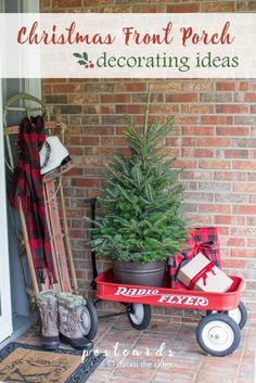 Creative ways to decorate your front porch and welcome guests for the holidays. Fun vintage outdoor items including a red wagon are used along with greenery.