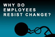 Infographic: Employee resistance to organizational change - Understanding the most common reasons employees resist change