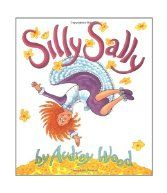 """Silly story time gets a boost from the book, Silly Sally by Audrey Wood. Add two other silly books for more fun: King Bidgood's in the bathtub by Audrey Wood and Duck on a bike by David Shannon.  Songs: """"Shake my sillies out"""" or """"Apples and Bananas"""""""