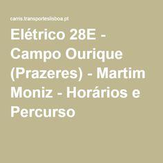 Расписание 28 трамвая Elétrico 28E - Campo Ourique (Prazeres) - Martim Moniz - Horários e Percurso