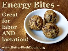 Energy Bites: 1 cup oats (quick, verify they are GF if you or baby have sensitivity) 1/2 cup peanut or almond butter 1/3 cup honey 1 cup coconut 1/2 cup mini chocolate chips (chop up a vegan chocolate bar if baby has dairy sensitivity) 1/2 cup ground flax seed 1 tsp vanilla