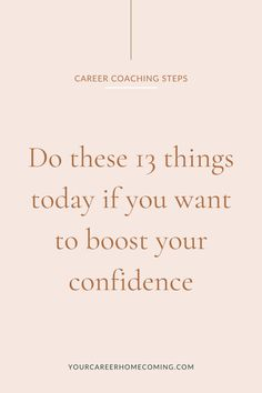 Have you been struggling with your mindset? I know it's not easy to navigate a career change when you're not happy in your career and looking for a new job. In this post, I will be sharing with you 13 mindset tips to help you on your career journey for when you don't feel valuable. These career tips will help you increase your confidence as you find a new career that works for you! #careertips #coachingtips #healthymindset