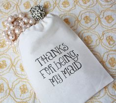 Awesome little baggy idea for bridesMAID gifts!