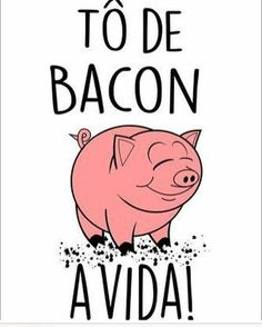 Tô de bacon a vida! Funny Quotes, Funny Memes, Jokes, Lettering Tutorial, Good Humor, Good Mood, Cool Words, Bacon, Texts