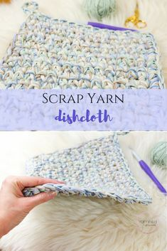 Scrap Yarn Dishcloth Use Up Leftover Yarn Craft Ideas